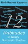 12 Habitudes of Highly Successful Traders